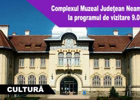 Complexul Muzeal Județean Neamț anunță un nou program de vizitare