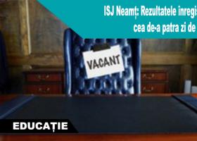Directori cu concurs în unitățile de învățământ din județul Neamț (ziua a IV-a)
