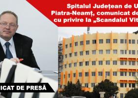 """Spitalul Județean de Urgență Piatra-Neamț, comunicat de presă cu privire la """"Scandalul Vitalaire"""""""