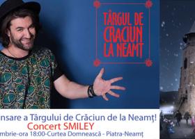 Roznovenii sunt așteptați la Piatra-Neamț: Concert Smiley în deschiderea Târgului de Crăciun duminică, 4 decembrie, de la ora 18:00