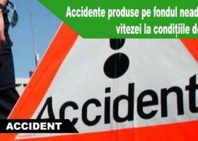 IPJ Neamț: Accidente produse pe fondul neadaptării vitezei la condițiile de drum