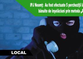 """IPJ Neamț: Percheziţii la persoane cercetate pentru înşelăciuni prin metoda """"Accidentul"""""""