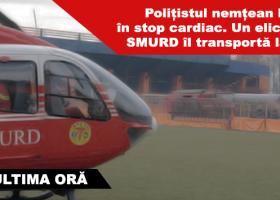 În urma unui stop cardiac, polițistul nemțean Buga a fost dus de urgență la Iași cu un elicopter SMURD